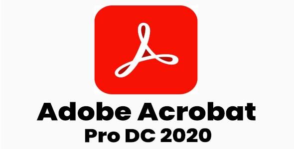 Adobe Acrobat Pro DC 2020 Free Download