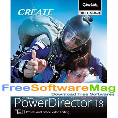 CyberLink PowerDirector Ultimate 18 Free Download